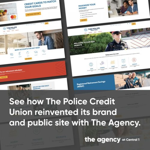 See how the Police Credit Union reinvented its brand and public site with The Agency at Central 1.